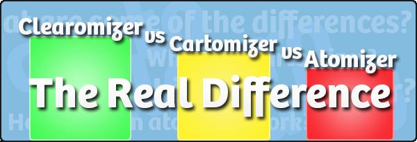 Clearomizer vs Cartomizer vs Atomizer Breakdown