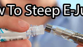 Guide: How Long To Steep Your E Liquid